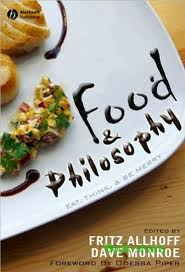Food & Philosophy – Allhoff & Monroe