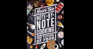 Note By Note Cooking – The Future Of Food